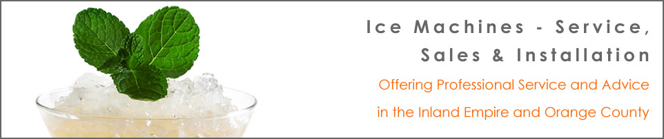 Ice Machines in the Inland Empire and Orange County